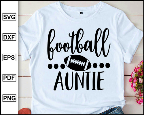 Football Aunt svg, Football Aunt Svg, Baseball Svg, Auntie Cutting Files, Aunt silhouette and cricut files, Football Aunt Shirt svg