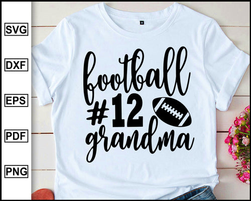 Football Grandma Svg, Football Svg, Grandma Svg, Mom Svg, Football Shirt Svg, Football cut file for cricut eps png dxf silhouette cameo