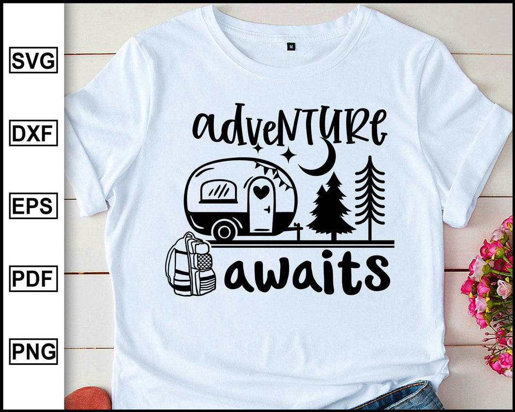 Adventure awaits, Camping Svg, Camper Svg, Camping World, Camping Meme Svg, Campervan Svg, RV, Campfire Funny Camping T shirt Cut File eps png dxf