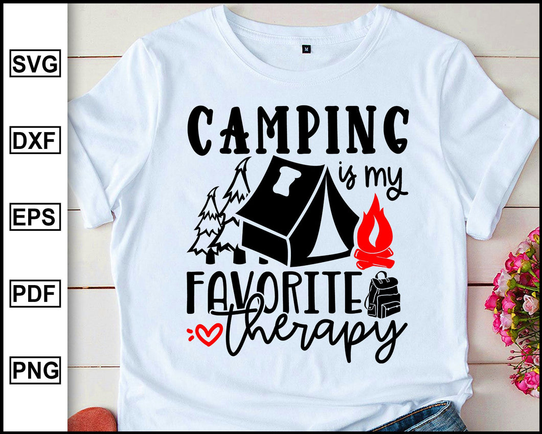 Camping is my favorite therapy, Camping Svg, Camper Svg, Camping World, Camping Meme Svg, Campervan Svg, RV, Campfire Funny Camping T shirt Cut File eps png dxf