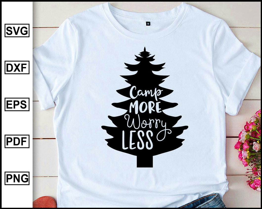 Camp more worry less, Camping Svg, Camper Svg, Camping World, Camping Meme Svg, Campervan Svg, RV, Campfire Funny Camping T shirt Cut File eps png dxf