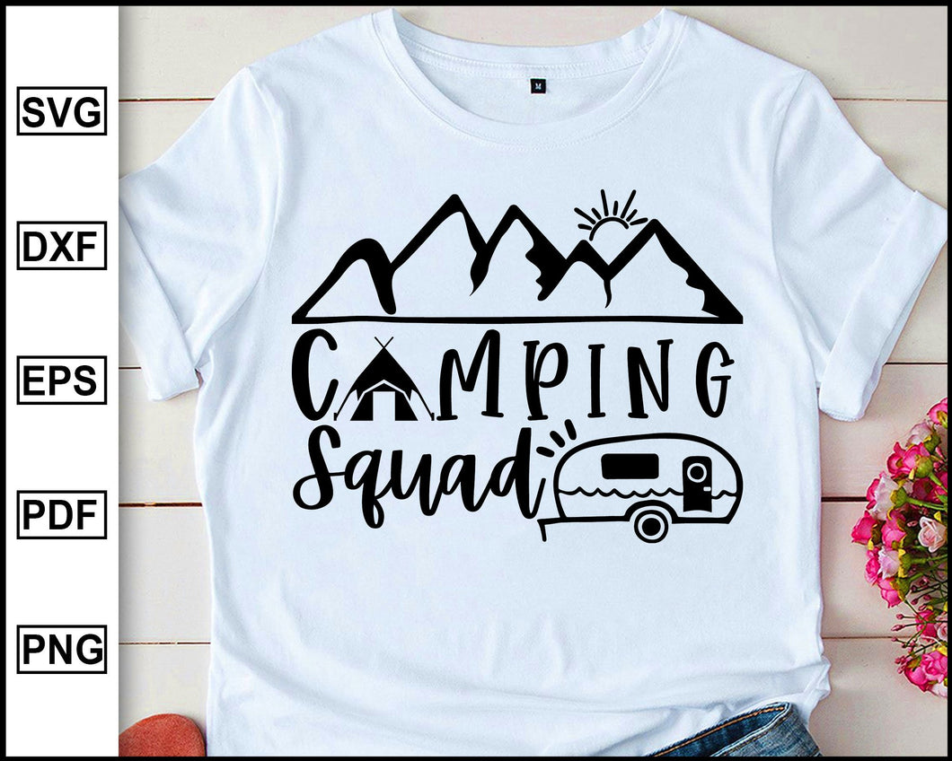 Camping squad, Camping Svg, Camper Svg, Camping World, Camping Meme Svg, Campervan Svg, RV, Campfire Funny Camping T shirt Cut File eps png dxf