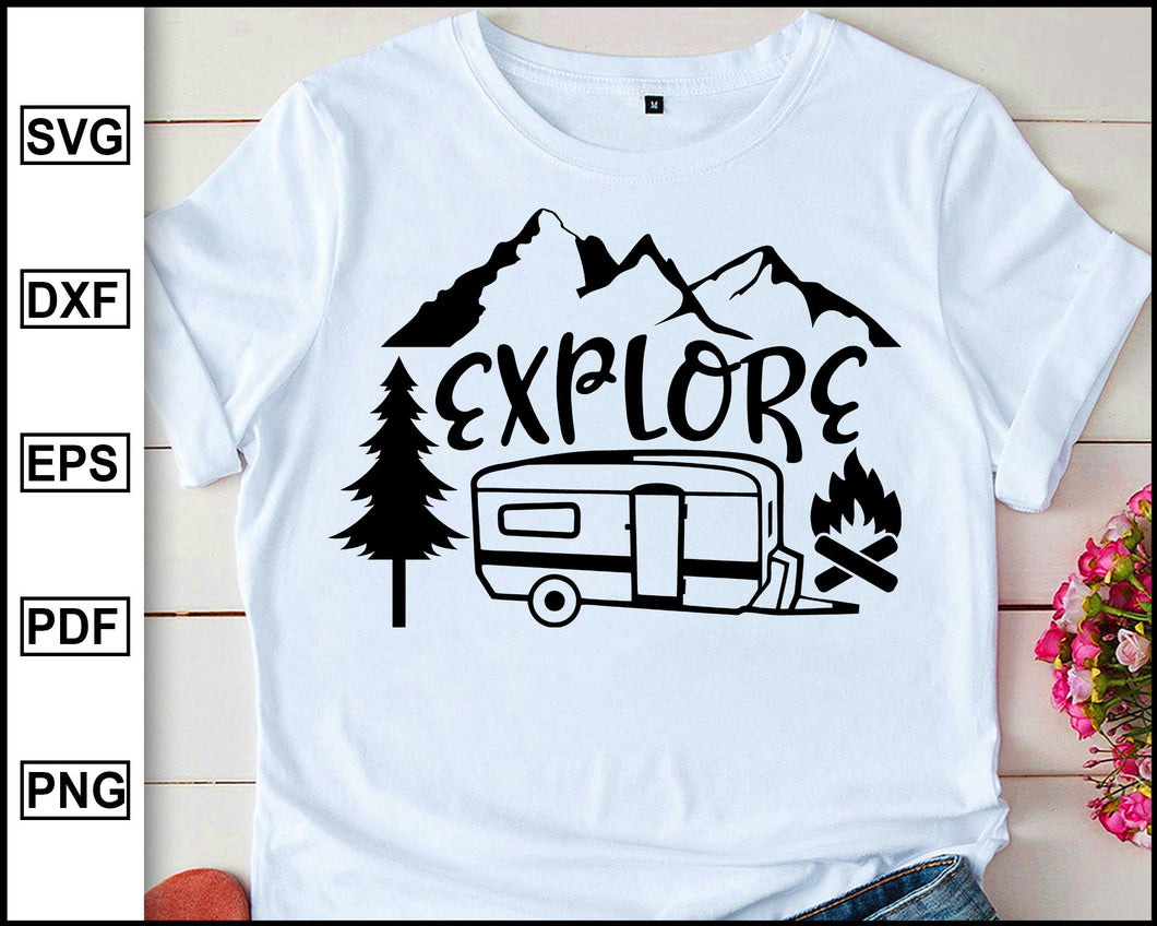 Explore, Camping Svg, Camper Svg, Camping World, Camping Meme Svg, Campervan Svg, RV, Campfire Funny Camping T shirt Cut File eps png dxf