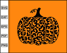 Load image into Gallery viewer, Halloween Leopard Print Pumpkin SVG, Thanksgiving Pumpkin Svg, Pumpkin Svg, Thanksgiving Svg, Halloween Svg, cut file for cricut eps png dxf silhouette printable files