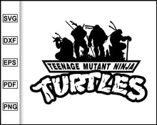 Load image into Gallery viewer, Teenage mutant ninja turtles svg, ninja svg, turtles svg, tortoise svg, ninja fortnite svg, cut file for cricut eps png dxf silhouette cameo