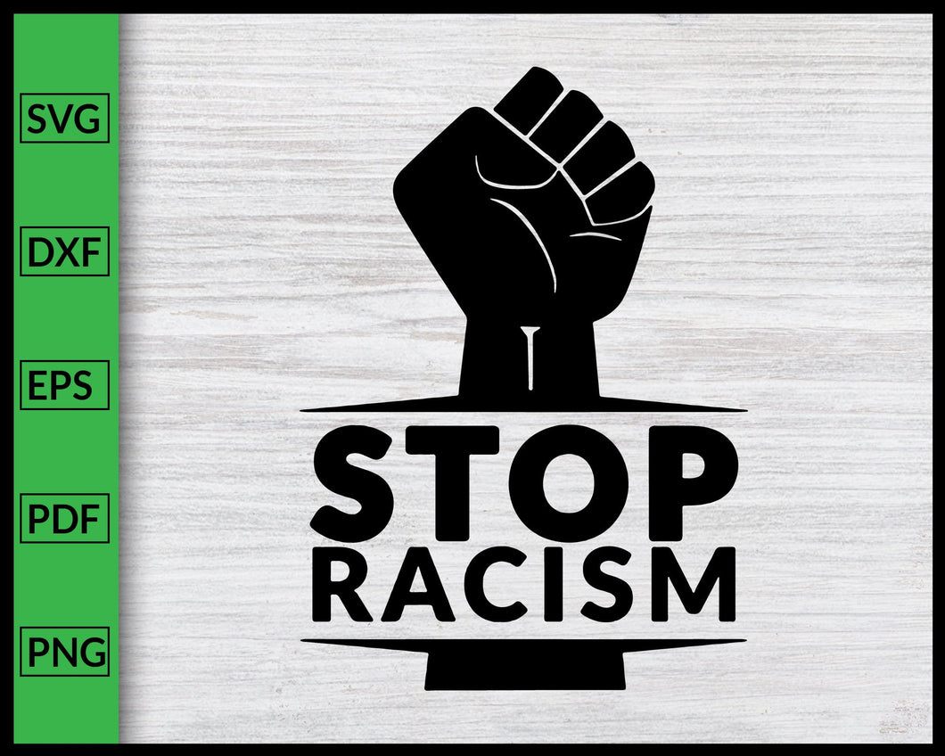 Stop Racism Svg Black Lives Matter Svg Black History Month Svg African Black Pride Svg I Can't Breathe Svg Justice Svg BLM Svg Cut File