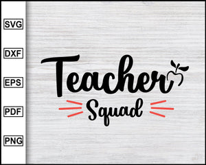 Teacher Squad svg, Back to school, Kindergarten svg, school svg, teacher svg Instant Download Svg Cricut Cut Files Silhouette