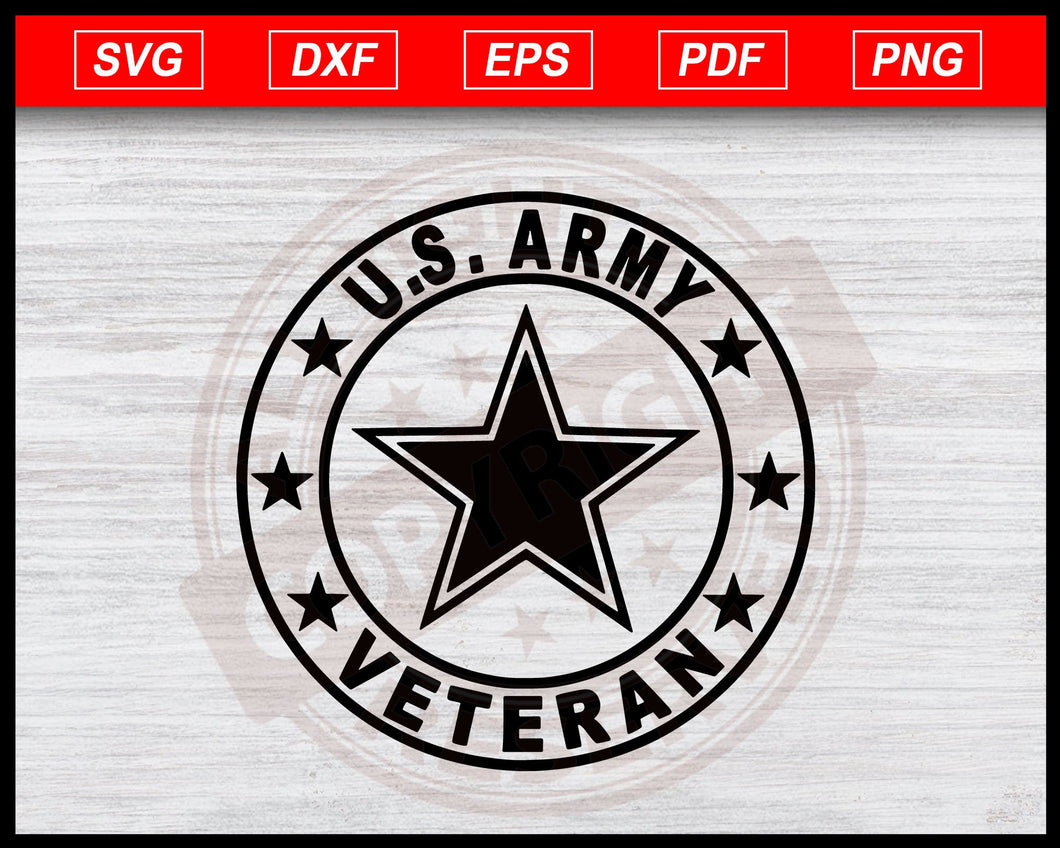 US Army Veteran Logo Svg Instant Download Cricut Cut Files Silhouette