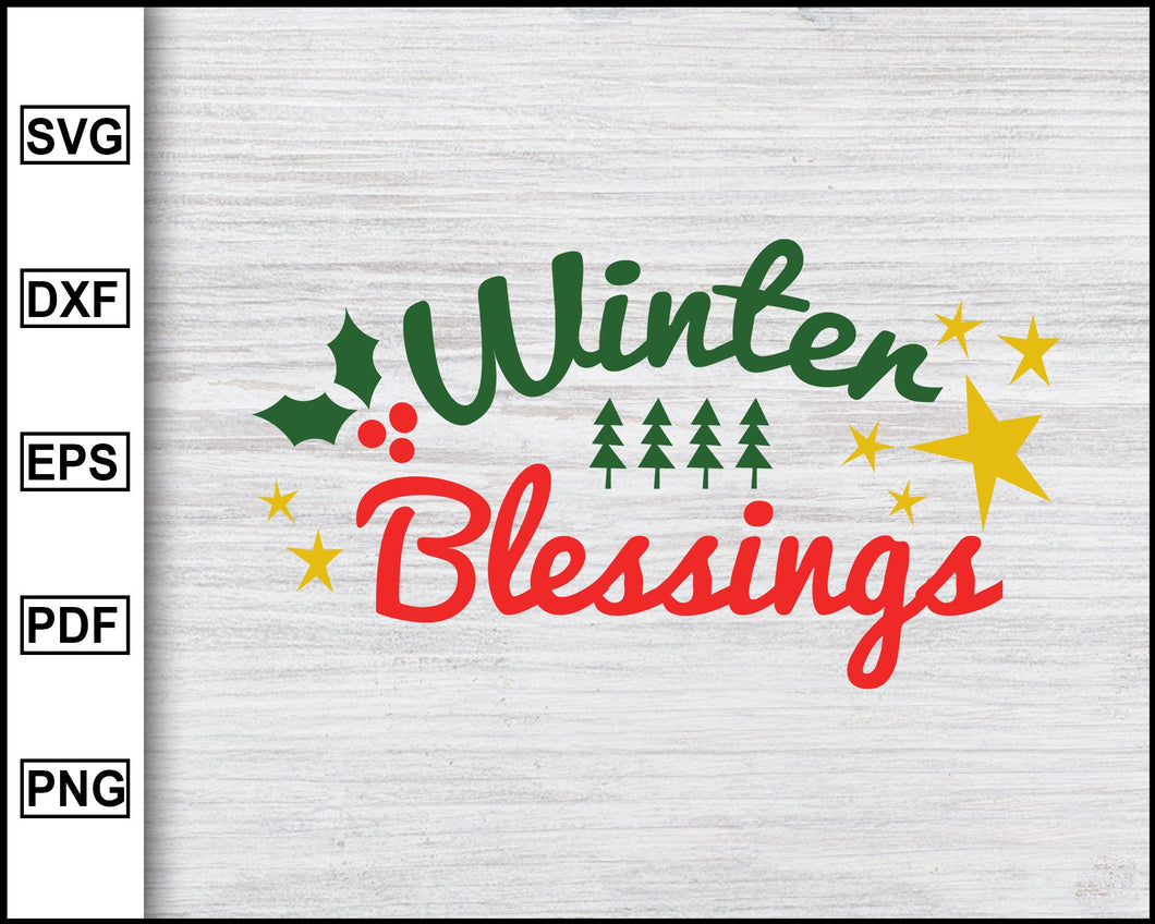 Winter Blessings Svg, Christmas Svg, Christmas 2020 Svg, Xmas Svg, Funny Christmas Quotes Svg, Ugly Christmas Svg eps png dxf