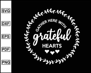 Fall Gather with Grateful Svg, Pumpkin Svg, Fall Svg, cut file for cricut eps png dxf silhouette cameo