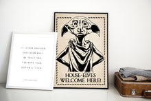 Load image into Gallery viewer, House Elves Welcome Here | Harry Potter Poster Digital