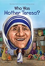 Who was Mother Teresa ?