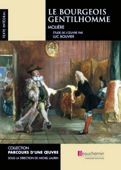 Le Bourgeois Gentilhomme - Beauchemin