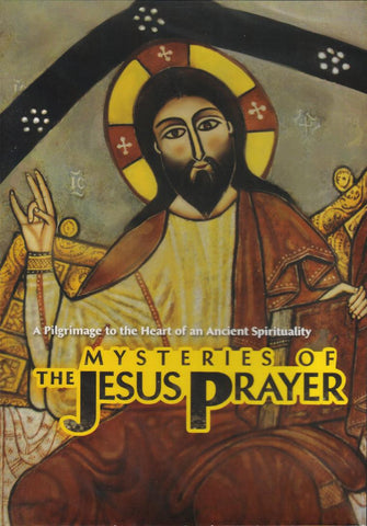 Mysteries of the Jesus Prayer DVD