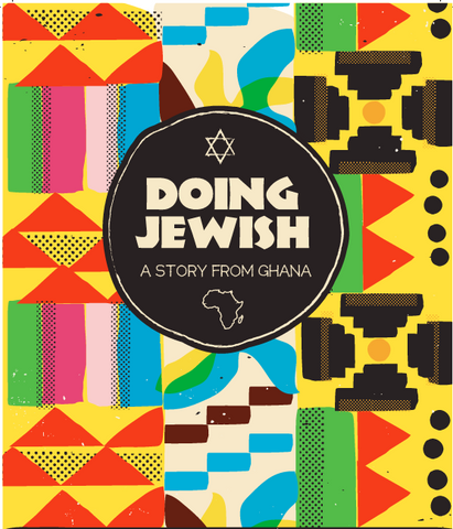 Doing Jewish: A Story from Ghana