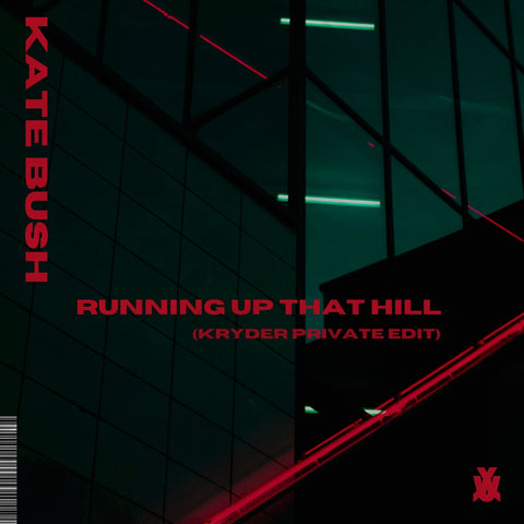 Kate Bush - Running Up That Hill (Kryder Private Edit) [WE RAVE YOU]