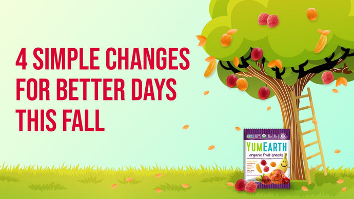 4 simple changes for better days this fall