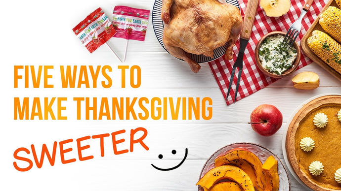 5 ways to make Thanksgiving a little sweeter