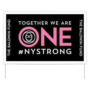 """Together We Are One"" W/ Pink Yard Sign"