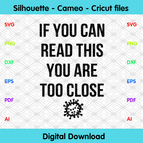 Social Distancing If I can turn around and punch you in the face You/'re too fuckin close SVG file instant digital download T-shirt