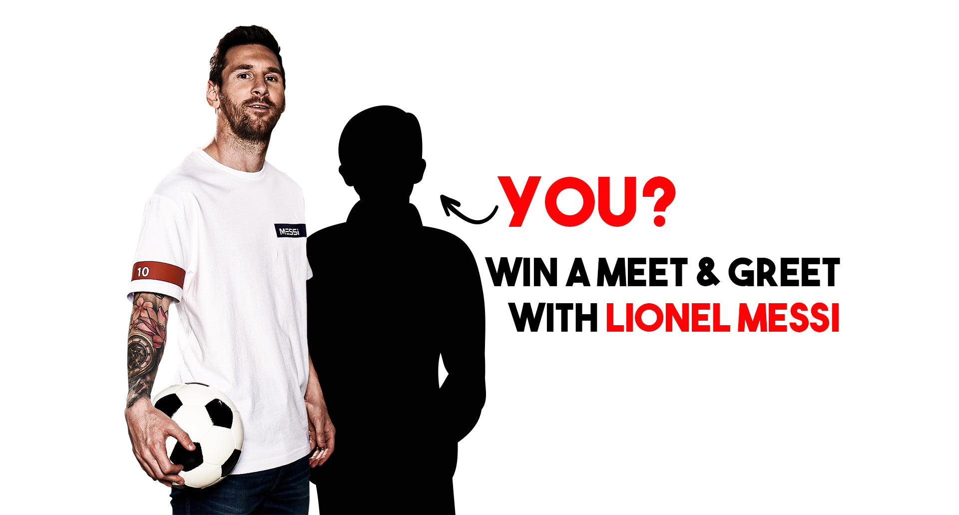 Who will be the first one to win the Meet&Greet with Messi?
