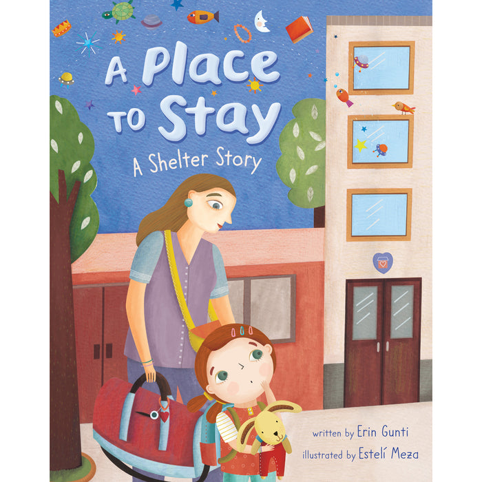 Book - A Place To Stay: A Shelter Story