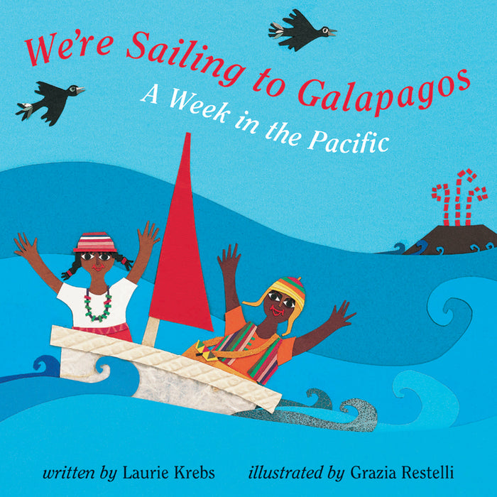 Book - We Sailing To Galapagos: A Week In The Pacific