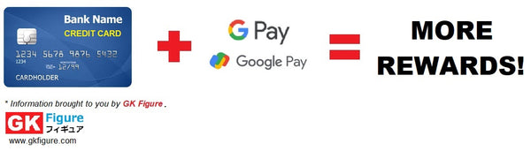 Use Credit Card and Google Pay together to earn more rewards. Information from GK Figure.