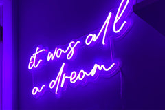 It was all a dream purple sign