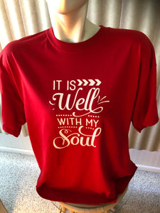 It is well with my Soul XL Tee shirt