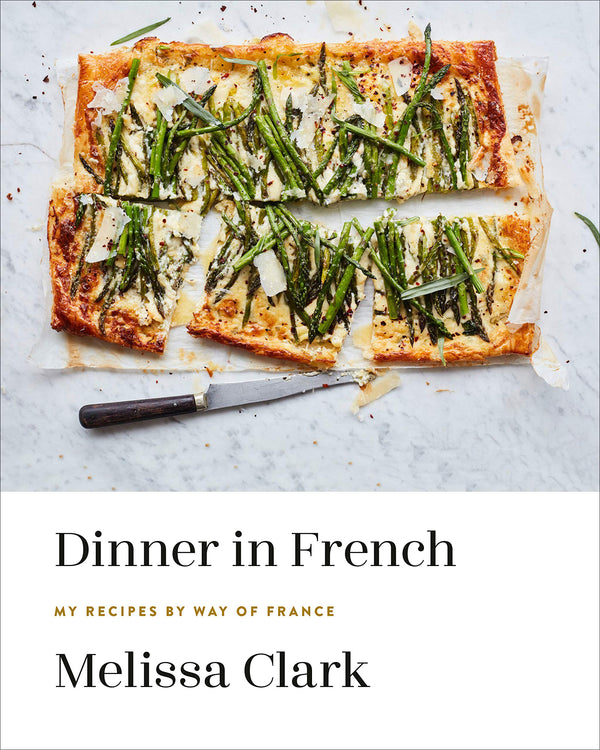 DINNER IN FRENCH: MY RECIPES BY WAY OF FRANCE - Stock & Pantry