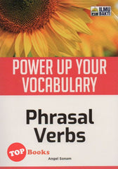 [Ilmu Bakti] Power Up Your Vocabulary Phrasal Verbs (2020)
