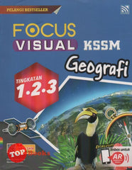 [2020 Edition] Focus Visual PT3 Geografi KSSM Tingkatan 1.2.3