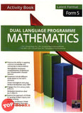 [SAP] Dual Language Programme Mathematics Activity Book Form 5 Latest Format (2021)