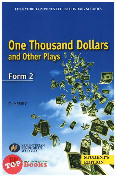 [Harfa Teks] Literature One Thousand Dollars and Other Plays Form 2