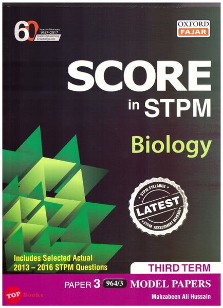 Score in STPM Biology Third Term Paper 3 Model papers