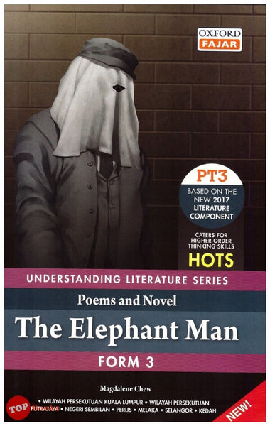 Understanding Literature Series Form 3 The Elephant Man