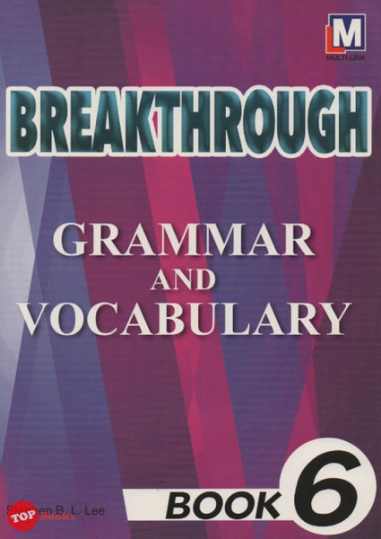 Breakthrough Grammar and Vocabulary Book 6 -2018