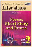 A Quick Guide To Literature A Collection Of Poems ,Short Story & Drama Form 2 2017