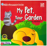 [Pelangi Kids] Little Grammar Books My Pet, Your Garden (a book on possessive adjectives)