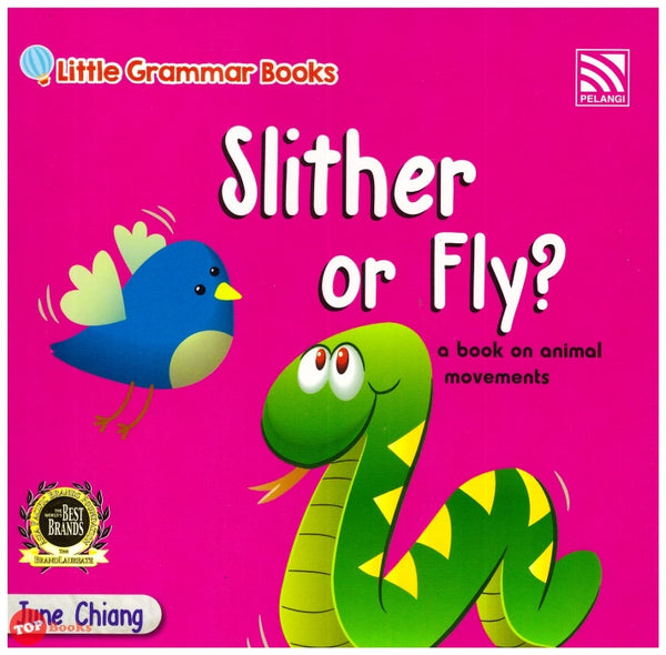 [Pelangi Kids] Little Grammar Books Slither or Fly? (a book on animal movements)