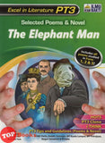 Excel In Literature PT3 Selected Poems & Novel The Elephant Man