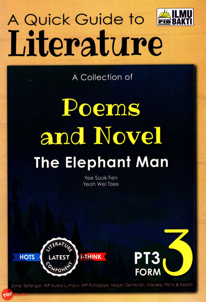 A Quick Guide to Literature A Collection of Poems, Short Stories and Drama The Elephant Man Form 3
