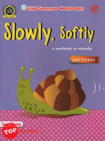 Little Grammar Workbooks With Stickers - Slowly, Softly (a workbook on adverbs)