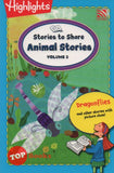 [Pelangi Kids] Highlights Stories to Share Animal Stories Volume 3