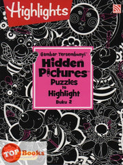 Highlights - Gambar Tersembunyi - Hidden Pictures Puzzles to Highlight - Buku 2 (BM/BI)