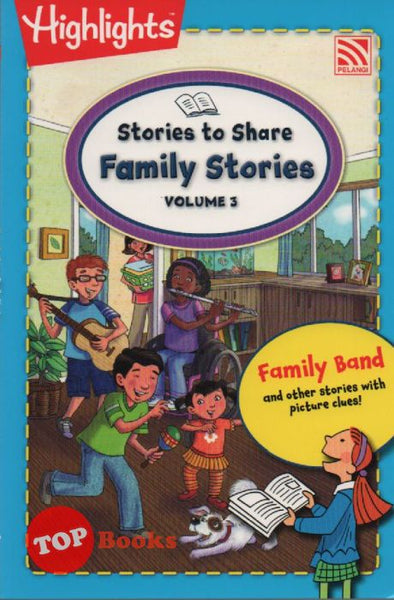 [Pelangi Kids] Highlights Stories to Share Family Stories Volume 3