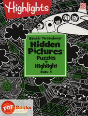 Highlights - Gambar Tersembunyi - Hidden Pictures Puzzles to Highlight - Buku 4  (BM/BI)
