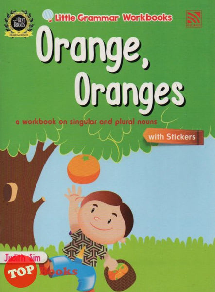 [Pelangi Kids] Little Grammar Workbooks with Stickers Orange, Oranges (a workbook on singular and plural nouns)