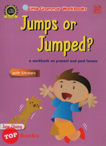[Pelangi Kids] Little Grammar Workbooks with Stickers Jumps or Jumped? (a workbook on present and past tenses)